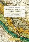 Une famille de géologues : les Lapparent : Un siècle d'histoire & d'aventures de la géologie par Montenat