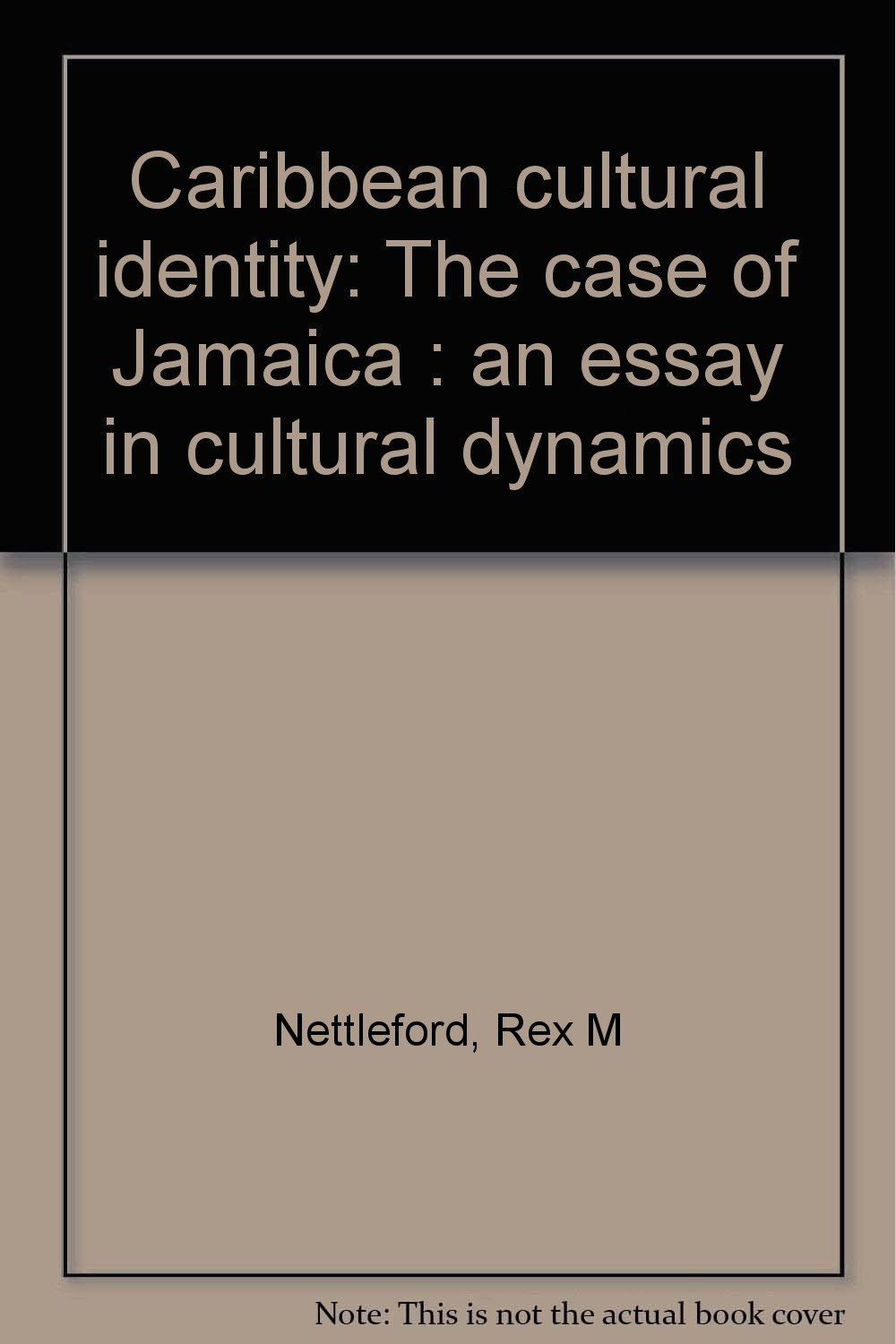 Autobiography Essay Sample Caribbean Cultural Identity The Case Of Jamaica An Essay In Cultural  Dynamics Rex M Nettleford Amazoncom Books Essay William Shakespeare also Essays On Role Models Caribbean Cultural Identity The Case Of Jamaica An Essay In  Marijuana Should Be Legalized Essay