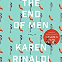 The End of Men Audiobook by Karen Rinaldi Narrated by Brittany Pressley, Angela Dawe, Rachel Fulginiti, Allyson Ryan