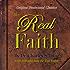 The Real Faith : Original Pentecostal Classics Edition