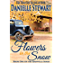 Flowers in the Snow (Betty's Book) (The Edenville Series Book 1)