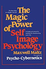 The Magic Power of Self-Image Psychology Paperback