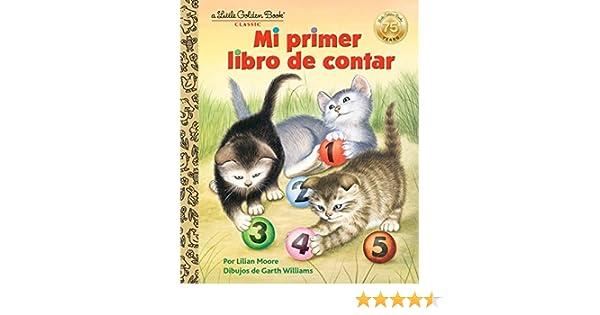 Mi primer libro de contar (Little Golden Book) (Spanish Edition) - Kindle edition by Lilian Moore, Garth Williams. Children Kindle eBooks @ Amazon.com.