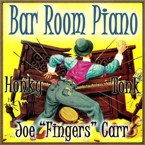 Bar Room Piano & Honky Tonk - Honky Tonk Piano