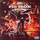 The Paths of Glory... Lead But to the Grave by Pig Iron (2007-10-30)