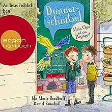 Donnerschnitzel: Mein Opa ist ein Papagei! Hörbuch von Daniel Zimakoff, Ida-Marie Rendtorff Gesprochen von: Andreas Fröhlich