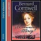 A Crowning Mercy | Bernard Cornwell, Susannah Kells