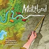 Mattland, Hazel Hutchins and Gail Herbert, 1554511216