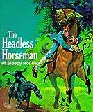 The Headless Horseman of Sleepy Hollow (Troll Read-Along Classics)