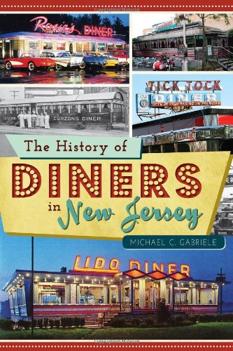 The History of Diners in New Jersey (American Palate)