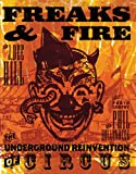 Freaks and Fire, J. Dee Hill, 1932360522