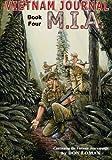 Vietnam Journal Book Four: M.I.A.