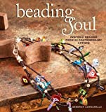 img - for Beading for the Soul: Inspired Designs From 23 Contemporary Artists book / textbook / text book
