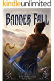 BannerFall (The Steel Lord Book 1)