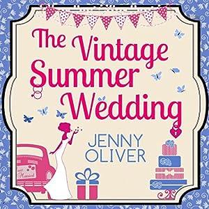 The Vintage Summer Wedding Audiobook