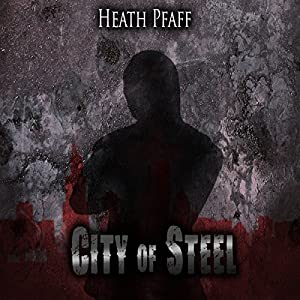 City of Steel Audiobook