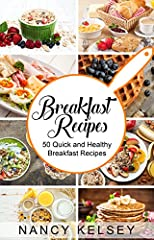 50 Over the Top Quick and Healthy BreakfastsIn this recipe book you'll find 50 Over the Top Quick and Healthy Breakfasts all over the world with all kinds of different types.You'll find the Following Main Benefits in This Breakfast Recipes Bo...