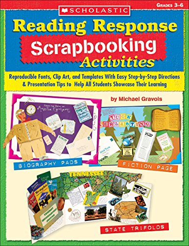Free Clipart Templates - Reading Response Scrapbooking Activities: Reproducible Fonts, Clip Art, and Templates With Easy Step-by-Step Directions & Presentation Tips to Help All Students Showcase Their Learning