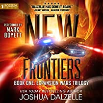 NEW FRONTIERS: THE EXPANSION WARS TRILOGY, BOOK 1
