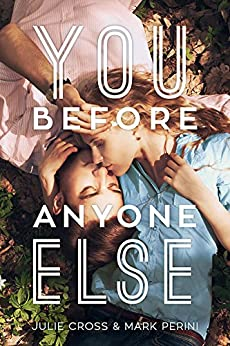 You Before Anyone Else by [Cross, Julie, Perini, Mark]