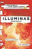Illuminae. Expediente_01 / Spanish Edition