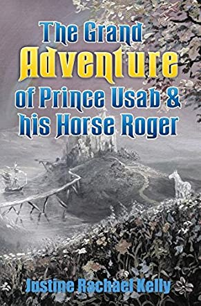 The Grand Adventure of Prince Usab and his Horse Roger