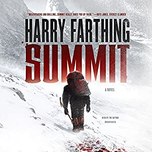 Summit: A Novel Audiobook by Harry Farthing Narrated by Harry Farthing