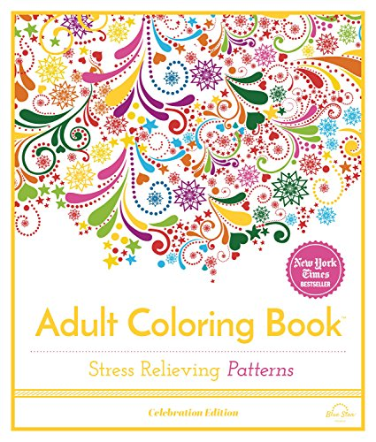 Blue Star Series - Stress Relieving Patterns: Adult Coloring Book, Celebration Edition (Celebration Edition Series)