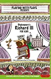 img - for Shakespeare's Richard III for Kids: 3 Short Melodramatic Plays for 3 Group Sizes (Playing With Plays) (Volume 16) book / textbook / text book
