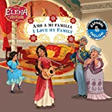 I Love My Family / Amo a mi familia (English-Spanish) (Disney Elena of Avalor) (Disney Bilingual)