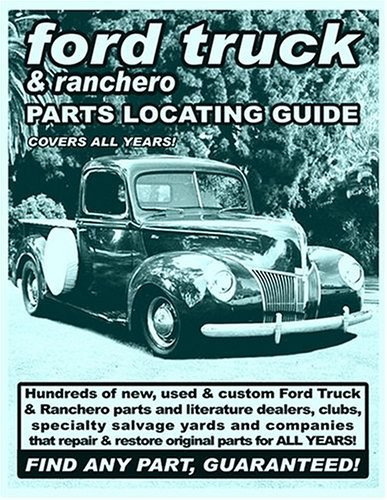 Ford Truck/Ranchero Parts Locating Guide by David Gimbel (2003-03-01) ()