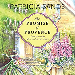 The Promise of Provence Audiobook