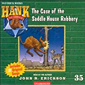 The Case of the Saddle House Robbery: Hank the Cowdog | John R. Erickson