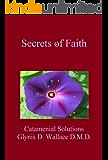 Secrets of Faith: Catamenial Solutions (Catamenial Pneumothorax Book 3)