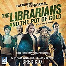 The Librarians and the Pot of Gold: The Librarians, Book 3