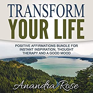Transform Your Life Audiobook