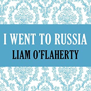 I Went to Russia Audiobook