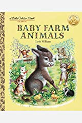 Baby Farm Animals (A Little Golden Book Classic) by Garth Williams (1993-12-07) Hardcover