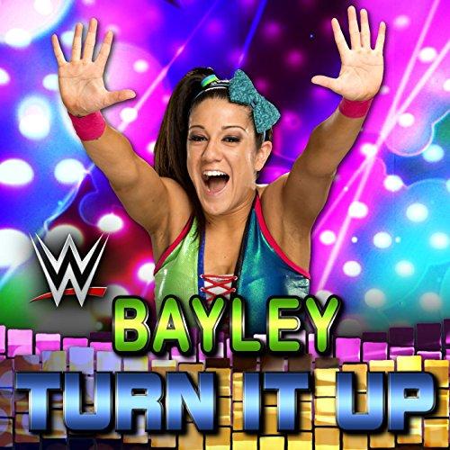 Turn It Up (Bayley)]()