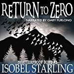 Return to Zero: Shatterproof Bond, Book 3 | Isobel Starling