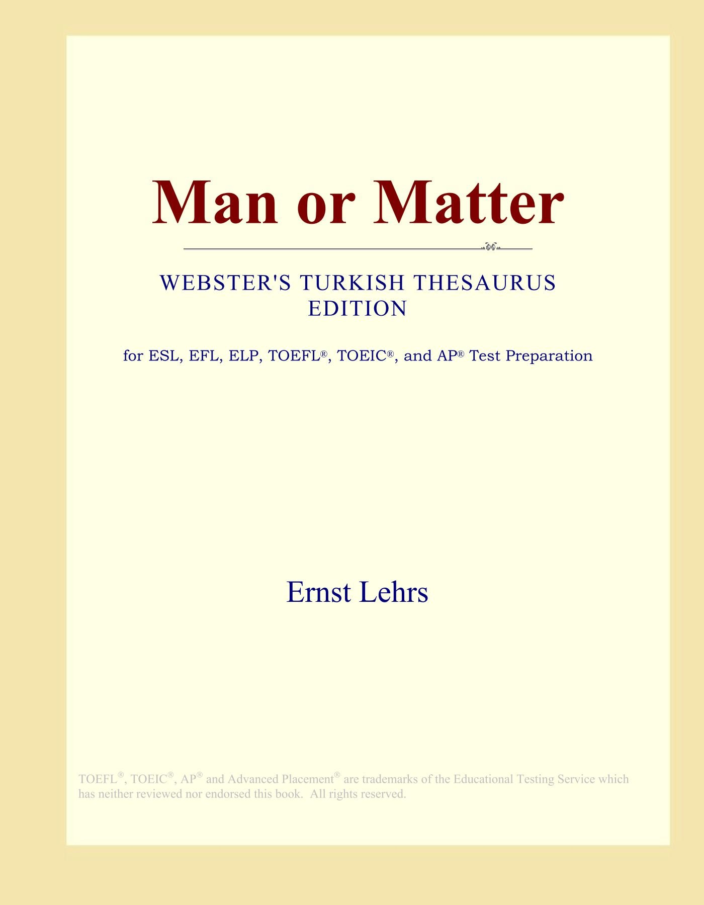 Download Man or Matter (Webster's Turkish Thesaurus Edition) pdf epub
