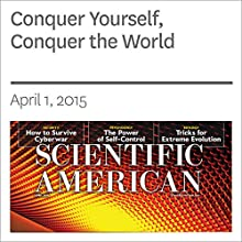 Conquer Yourself, Conquer the World Other by Roy F. Baumeister Narrated by Mark Moran