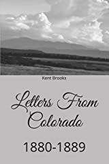 Letters From Colorado: 1880-1889 (Heading West) Paperback