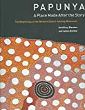 img - for Papunya : A Place : the Beginnings of the Western Desert Painting Movement(Hardback) - 2006 Edition book / textbook / text book