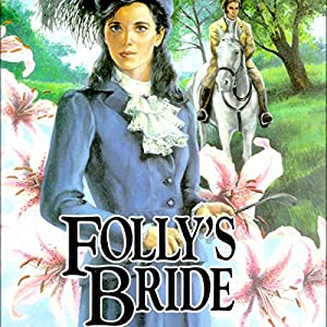 Folly's Bride Hörbuch