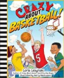 Crazy about Basketball!, Loris Lesynski, 1554515408