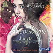 Judyta (Niepokorne 3) | Agnieszka Wojdowicz