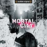 Mortal City | Kathleen Horan