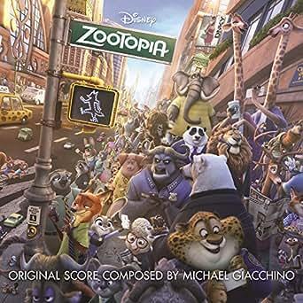 Zootopia Original Motion Picture Soundtrack By Michael