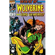 What If? #24 : What If Wolverine Was Lord of the Vampires? (Marvel Comics)